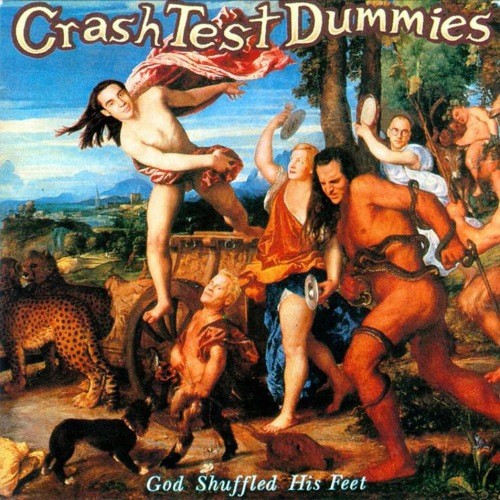 crash_test_dummies-god_shuffled_his_feet-frontal